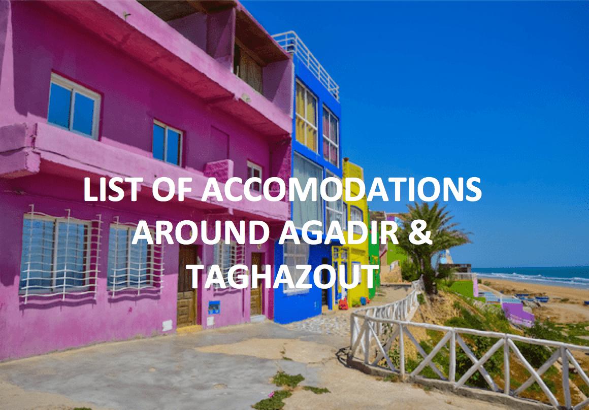 Accomodations Agadir & Taghazout
